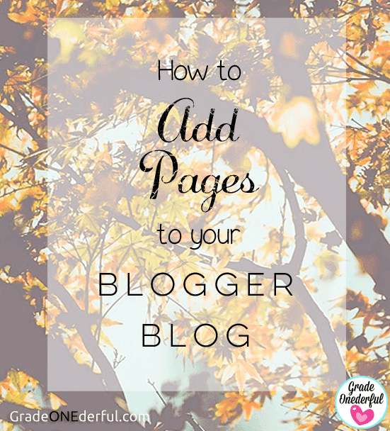 Blogger Tutorial: How to add page tabs (both internal and external links).