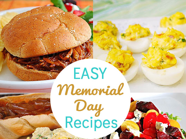 Easy Memorial Day Recipes Round Up