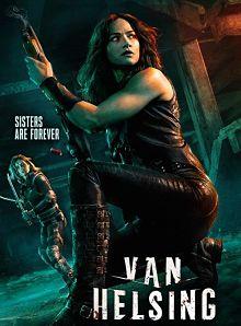 Sinopsis pemain genre Serial Van Helsing Seasons 3 (2018)