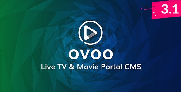 OVOO v3.1.2 - Live TV & Movie Portal CMS with Unlimited TV-Serie - Nulled