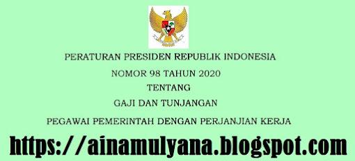 Pegawai Pemerintah Dengan Perjanjian Kerja PERPRES NOMOR 98 TAHUN 2020 TENTANG GAJI DAN TUNJANGAN PPPK (PEGAWAI PEMERINTAH DENGAN PERJANJIAN KERJA)