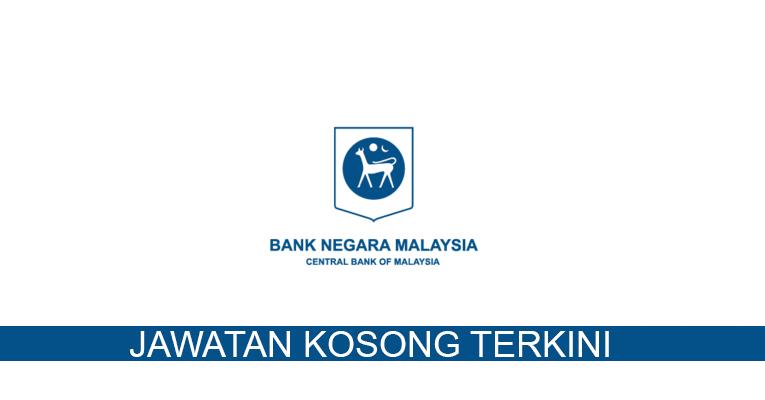 Kekosongan terkini di Bank Negara Malaysia (BNM)