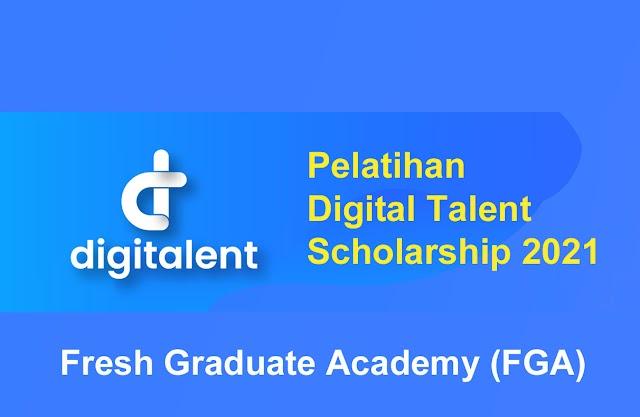 Pelatihan Digital Talent Scholarship 2021 - Fresh Graduate Academy (FGA)