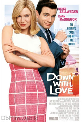 Sinopsis film Down with Love (2003)