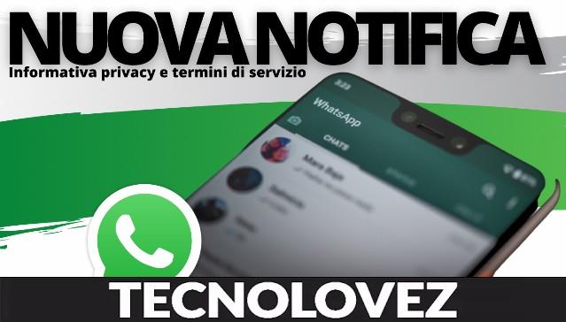 WhatsApp nuova informativa privacy dal 15 maggio - Se non si accetta, si avranno funzionalità limitate