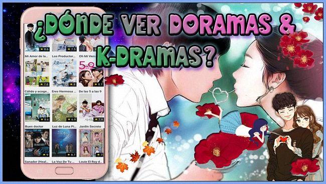 Aplicaciones Y Sitios Web Para Ver Doramas Coreanos O Dramas Online En Español Apps Y Páginas Confiables Leveldroid