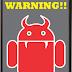 Pengertian dan Macam-Macam Virus Android Serta Cara Mengatasinya
