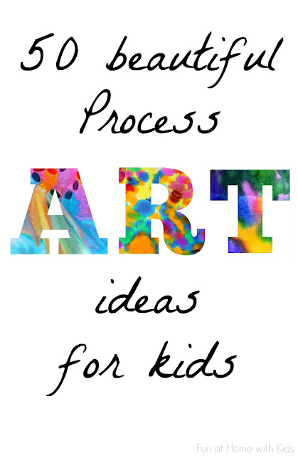 50 Easy Process Art Activities for Kids | Fun at Home with ...