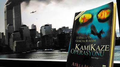 kitap yorumu, Kamikaze Operasyonu, 11 Eylül'ün Gerçek Romanı, Atilla Akar, Timaş Yayınları, Politik-Kurgu Roman,