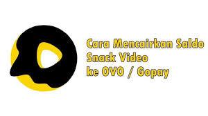Cara Mudah Tarik uang Saldo Snack Video