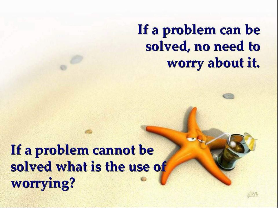 dont worry be happy quotes - photo #36