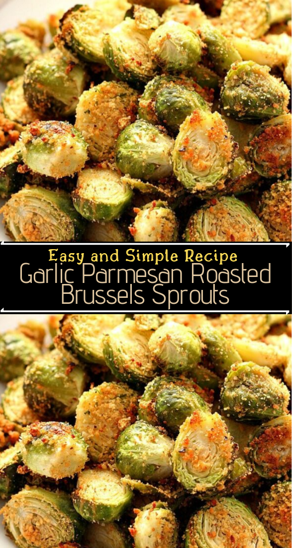 Garlic Parmesan Roasted Brussels Sprouts #vegan #vegetarian #soup #breakfast #lunch