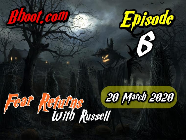 Bhoot.Com by Rj Russell Eid Special Episode  6 - 20 march 2020