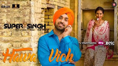 Hawa Vich Lyrics - Diljit Dosanjh & Sonam Bajwa | Sunidhi Chauhan | Super Singh