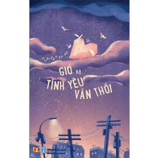 """""""Cô-Vy"""" Tự Sự - Gió Và Tình Yêu Vẫn Thổi ebook PDF-EPUB-AWZ3-PRC-MOBI"""