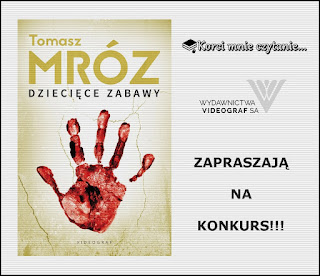 """Konkurs patronacki - do wygrania """"Dziecięce zabawy"""" Tomasza Mroza!"""