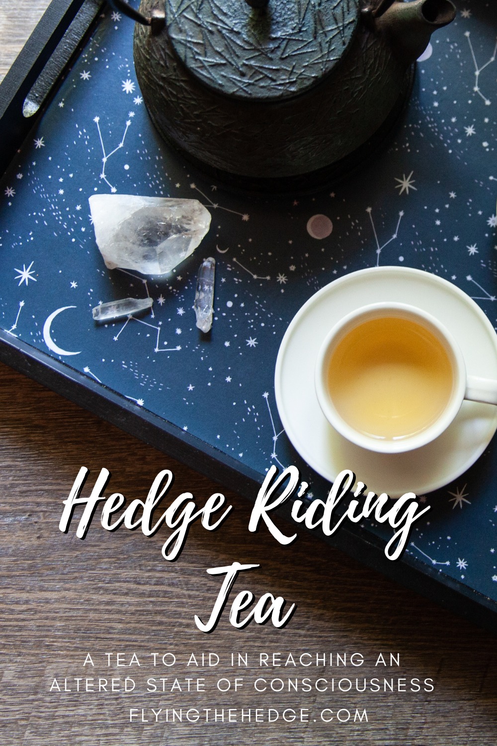 hedge riding, altered state of consciousness, shamanism, hedgewitch, hedge witch, hedgecraft, astral travel, otherworld, trance, shamanic journey, tea, tea blend, spirit work, witchcraft, witch, witchy