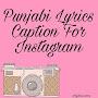 72+ Selected Punjabi Lyrics Caption For Instagram