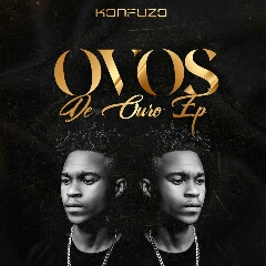 Konfuzo - Ovos De Ouro (EP) [Download]