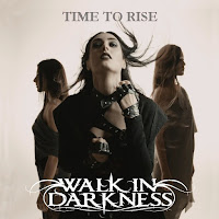 "Το single των Walk in Darkness ""Time to Rise"""