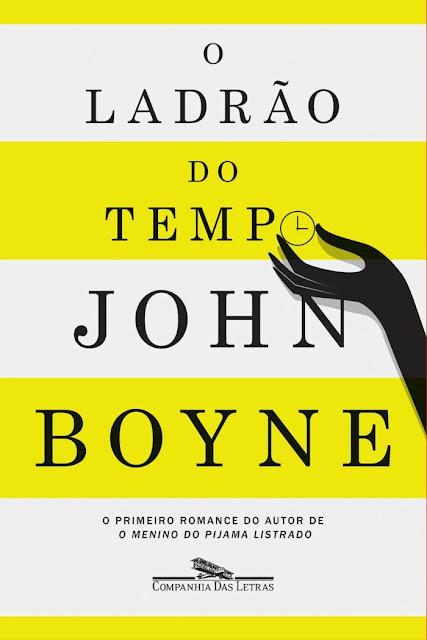 O ladrão do tempo John Boyne