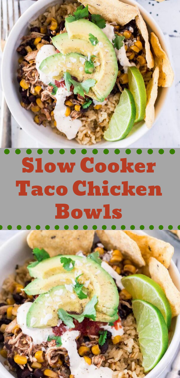 Healthy Recipes | Slow Cooker Taco Chicken Bowls, Healthy Recipes For Weight Loss, Healthy Recipes Easy, Healthy Recipes Dinner, Healthy Recipes Pasta, Healthy Recipes On A Budget, Healthy Recipes Breakfast, Healthy Recipes For Picky Eaters, Healthy Recipes Desserts, Healthy Recipes Clean, Healthy Recipes Snacks, Healthy Recipes Low Carb, Healthy Recipes Meal Prep, Healthy Recipes Vegetarian, Healthy Recipes Lunch, Healthy Recipes For Kids, Healthy Recipes Crock Pot, Healthy Recipes Videos, Healthy Recipes Weightloss, Healthy Recipes Chicken, Healthy Recipes Heart, Healthy Recipes For One, Healthy Recipes For Diabetics, Healthy Recipes Smoothies, Healthy Recipes For Two, Healthy Recipes Simple, Healthy Recipes For Teens, Healthy Recipes Protein, Healthy Recipes Vegan, Healthy Recipes For Family, Healthy Recipes Salad, Healthy Recipes Cheap, Healthy Recipes Shrimp, Healthy Recipes Paleo, Healthy Recipes Delicious, Healthy Recipes Gluten Free, Healthy Recipes Keto, Healthy Recipes Soup, Healthy Recipes Beef, Healthy Recipes Fish, Healthy Recipes Summer, Healthy Recipes Vegetables, Healthy Recipes Diet, Healthy Recipes No Meat, Healthy Recipes Asian, Healthy Recipes On The Go, Healthy Recipes Fast, Healthy Recipes Ground Turkey, Healthy Recipes Rice, Healthy Recipes Mexican, Healthy Recipes Fruit, Healthy Recipes Tuna, Healthy Recipes Sides, Healthy Recipes Zucchini, Healthy Recipes Broccoli, Healthy Recipes Spinach,  #healthyrecipes #recipes #food #appetizers #dinner #slowcooker #taco #chicken