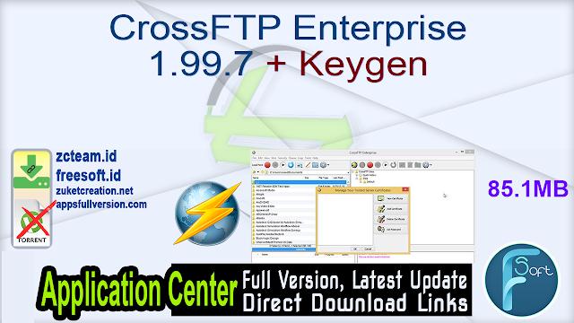 CrossFTP Enterprise 1.99.7 + Keygen_ ZcTeam.id
