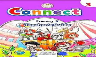 كتاب دليل المعلم فى اللغة الانجليزية كونكت 3 للصف الثالث الابتدائى الترم الاول 2021