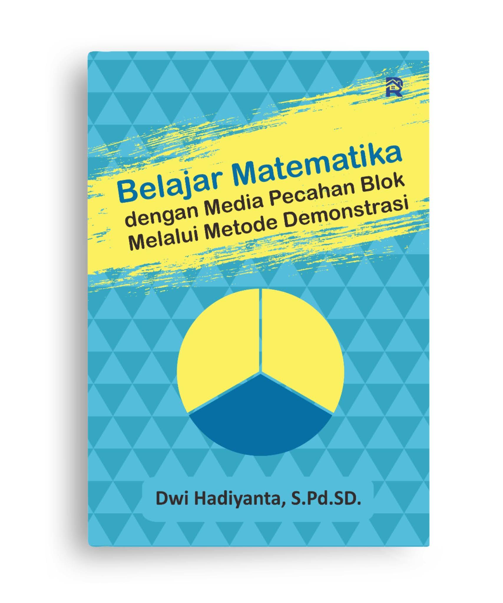 Belajar Matematika dengan Media Pecahan Blok Melalui Metode Demonstrasi