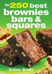 The 250 Best Brownies, Bars and Squares Cookbook