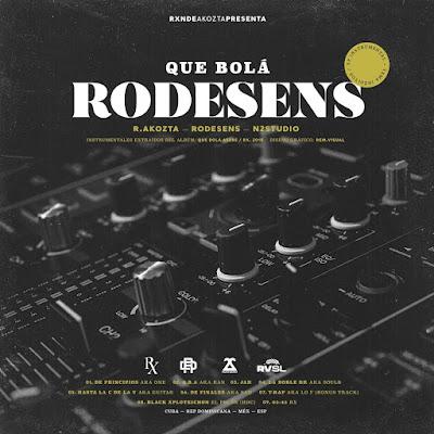 Rxnde Akozta & Rodesens – Que Bolá Rodesens Instrumentales (2019)