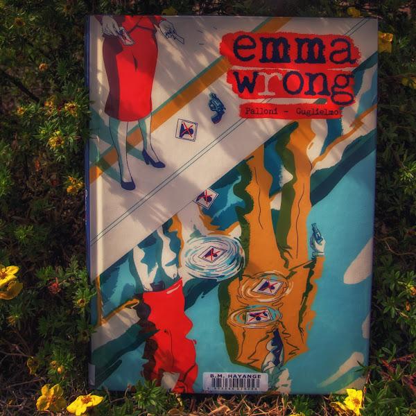 Emma Wrong - Palloni et Gugliemo