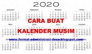 "<img src=""https://1.bp.blogspot.com/-JHDYI406tJY/XjQDL8FEoaI/AAAAAAAACPY/ANE_Lx2Htfgnycb0g10oxppfpPT9H6VQQCEwYBhgL/s320/cara-membuat-kalender-musim.jpg"" alt=""Cara Membuat Kalender Musim""/>"