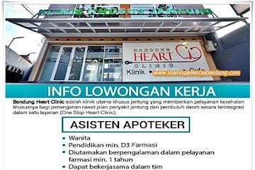 Lowongan Kerja Asisten Apoteker Bandung Heart Clinic