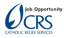 Job Opportunity in CATHOLIC RELIEF SERVICES - Job Market