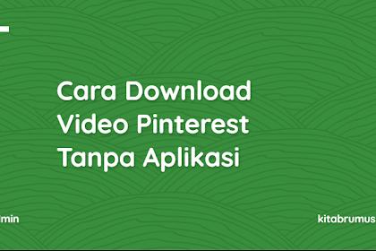 Cara Download Video Pinterest Tanpa Aplikasi