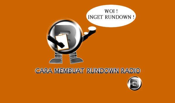 Contoh Membuat Rundown Radio