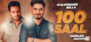100 Saal Song lyrics - Kulwinder Billa