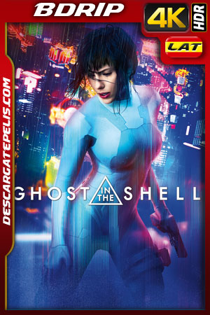 Ghost in the Shell: Vigilante del futuro (2017) 4k BDrip HDR  Latino – Ingles