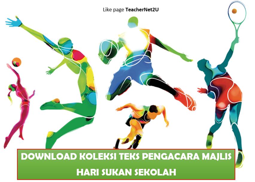 Koleksi Teks Pengacara Majlis Hari Sukan Sekolah Teachernet2u