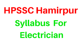 HPSSC Hamirpur- Syllabus For Electrician