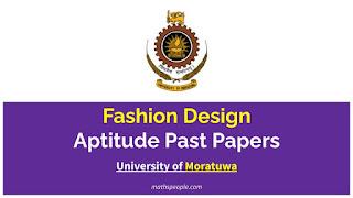 University of Moratuwa - Fashion Design and Product Development Aptitude Test Past Papers - mathspeople.com
