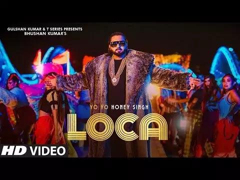 Honey Singh Song Loca Lyrics | Honey Singh Songs