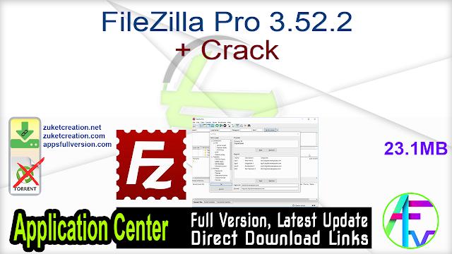 FileZilla Pro 3.52.2 + Crack