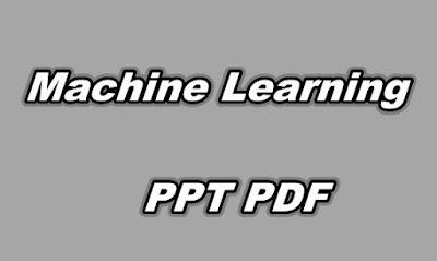 Machine Learning PPT PDF