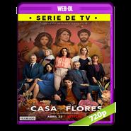 La casa de las flores (2020) Temporada 3 Completa WEB-DL 720p Latino