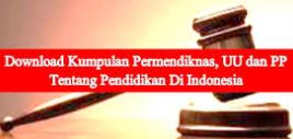 Kumpulan Undang undang dan PP Guru  SD/MI,SMP/Mts, SMA/MA dan SMK, Perguruan Tinggi.