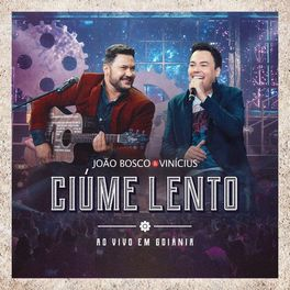 Download Ciúme Lento – João Bosco e Vinícius Mp3 Torrent