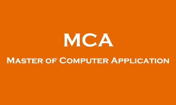 Full Form Of MCA: Know all Information about MCA Course