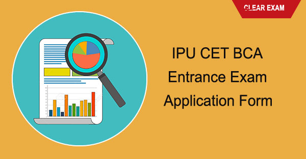 IPU CET BCA Entrance Exam Application Form